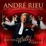 BRD André Rieu-And the Waltz goes on1